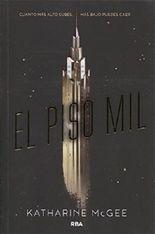 El Piso Mil (Thousandth Floor)