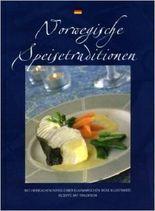 Norwegische speisetraditionen. Mit herrlichen Fotos einer kulinarischen Reise. Illustrierte Rezepte mit Tradition.