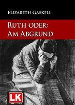 Ruthoder: Am Abgrund