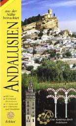 Andalusien aus der Nähe Betrachtet