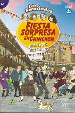 Fiesta Sorpresa en Chinchon - Spanish Easy Reader Level A1 (Los Fernandez)