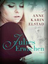 Julies Erwachen