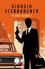 Milano calibro 9 (Italian Edition)