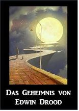 Das Geheimnis von Edwin Drood: The Mystery of Edwin Drood, German edition