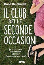 Il club delle seconde occasioni (Italian Edition)