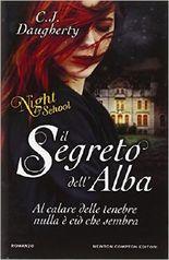 Il segreto dell'alba - Night school