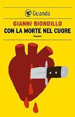 Con la morte nel cuore: Un caso dell'ispettore Ferraro (Italian Edition)