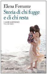 Storia di chi fugge e di chi resta (L'amica geniale) (Italian Edition)