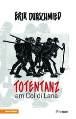 Totentanz am Col di Lana