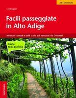 Facili passeggiate in Alto Adige