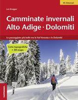 Camminate invernali - Alto Adige-Dolomiti