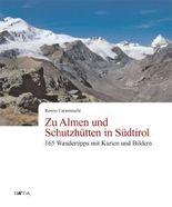 Zu Almen und Schutzhütten in Südtirol