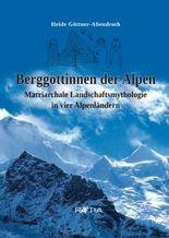 Berggöttinnen der Alpen