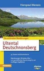 Die schönsten Wanderungen Ultental Deutschnonsberg
