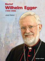 Bischof Wilhelm Egger (1940-2008)