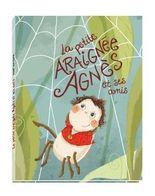 La petite araignée Agnès et ses amis