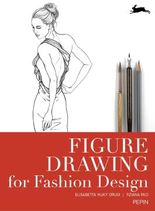 Figure Drawing for Fashion Design - new edition