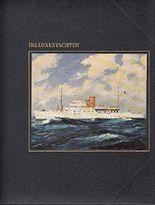 Reihe Die Seefahrer: Die Luxusyachten