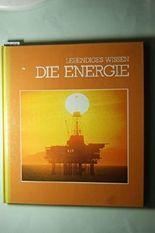 Lebendiges Wissen - DIE ENERGIE