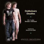 Dubbelaars/Doubles: 50 + 1 males dressed-undressed