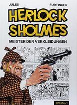 Herlock Sholmes Integral 1: Meister der Verkleidungen