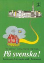 PA Svenska!: Ovningsbok 2