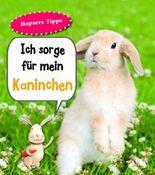 Kaninchen, Ich sorge für...