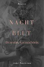 Nachtblut: Draculas Vermächtnis