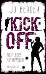 Kick Off: Fünf Ladies auf Abwegen