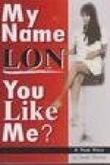 My Name Lon. You Like Me?