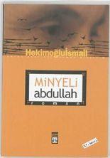 Minyeli Abdullah: Roman (Turkish Edition)