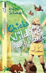Chicks Wildnis-Abenteuer