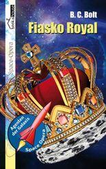 Fiasko Royal - Agenten der Galaxis 2