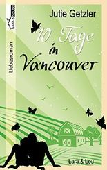 Lara & Lou - 10 Tage in Vancouver 1b