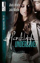 Herzklopfen Undercover