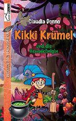 Kikki Krümel und die Hexenkönigin