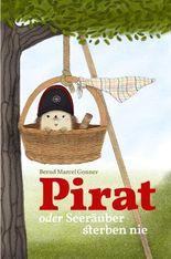 Pirat oder Seeräuber sterben nie