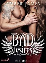 Bad Desires - Band 2 (German Edition)