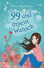 99 und (m)ein Wunsch