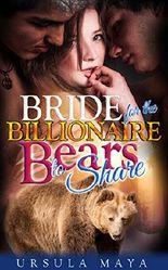A Bride for the Billionaire Bears to Share : (Sassy BBW Alpha Werebear pack BDSM mega menage erotica): Bear Mama for the Alpha's line (Werebear Alpha BDSM Book 5)
