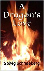 A Dragon's Love (Dragon Chronicles 1)