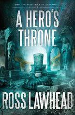 A Hero's Throne (An Ancient Earth Book 2)