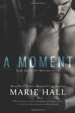 A Moment: Moments Series: 1