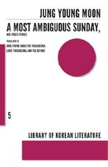 A Most Ambiguous Sunday and Other Stories (Library of Korean Literature)