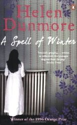A Spell of Winter by Dunmore, Helen (2007) Paperback