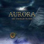 AURORA: Die Energie in mir