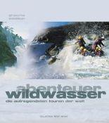 Abenteuer Wildwasser