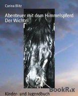 Abenteuer mit dem Himmelspferd: Der Wichtel