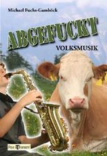 Abgefuckt-Volksmusik