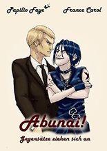 Abunai!: Gegensätze ziehen sich an